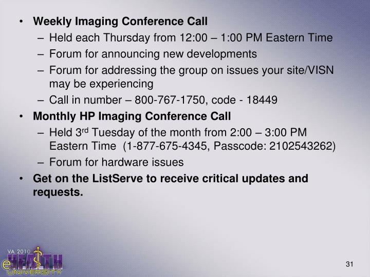Weekly Imaging Conference Call