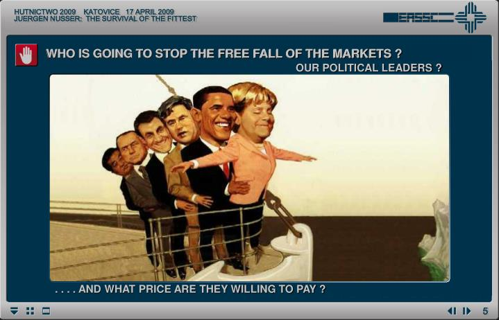 WHO IS GOING TO STOP THE FREE FALL OF THE MARKETS ?