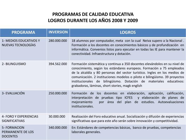 Programas de calidad educativa logros durante los a os 2008 y 2009