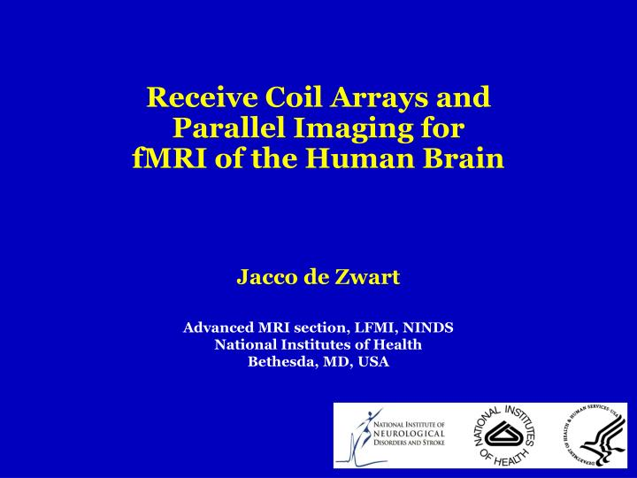 Receive Coil Arrays and