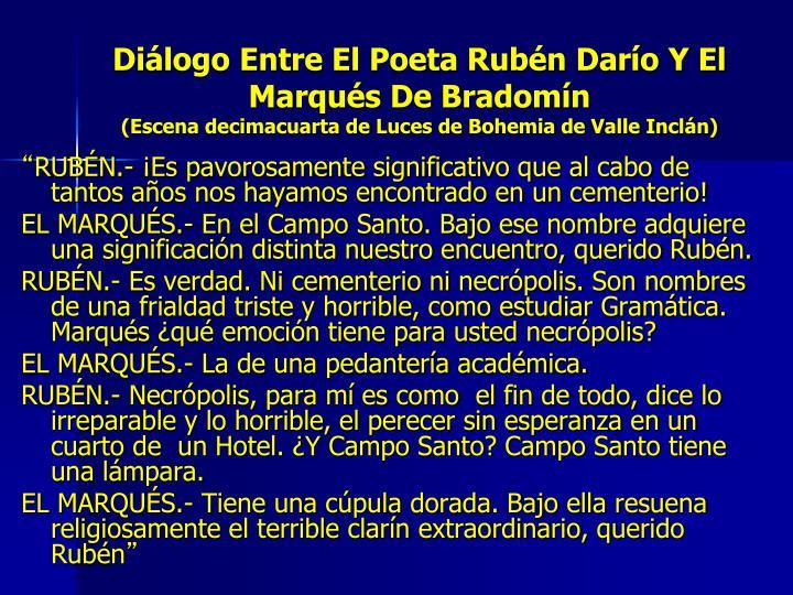 Diálogo Entre El Poeta Rubén Darío Y El Marqués De Bradomín