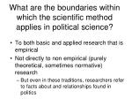 what are the boundaries within which the scientific method applies in political science