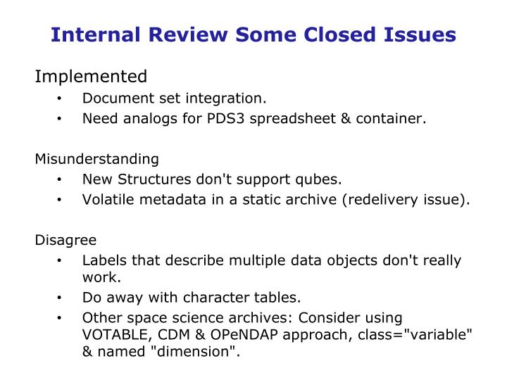 Internal Review Some Closed Issues