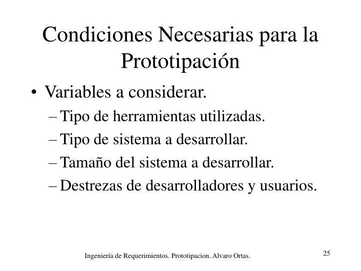 Condiciones Necesarias para la Prototipación