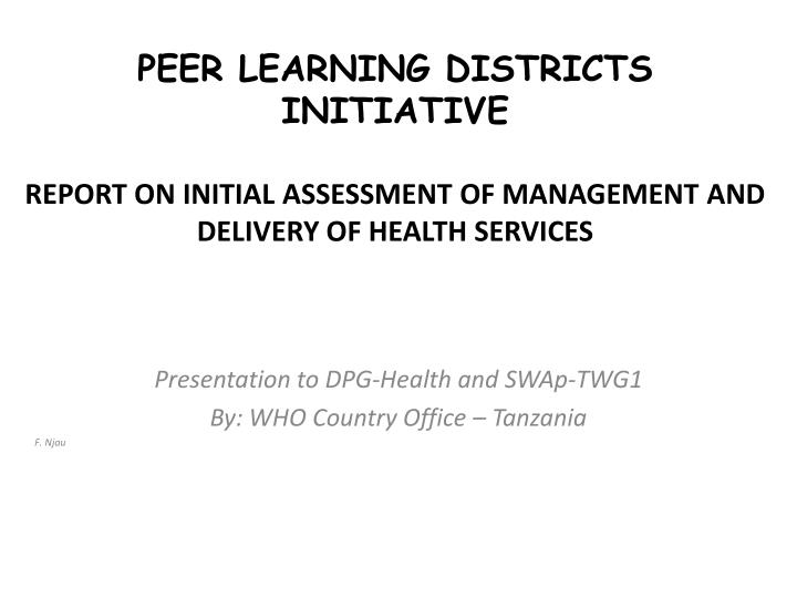 PEER LEARNING DISTRICTS INITIATIVE