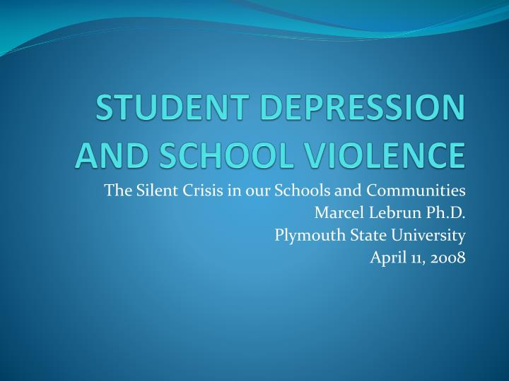 student depression and school violence n.