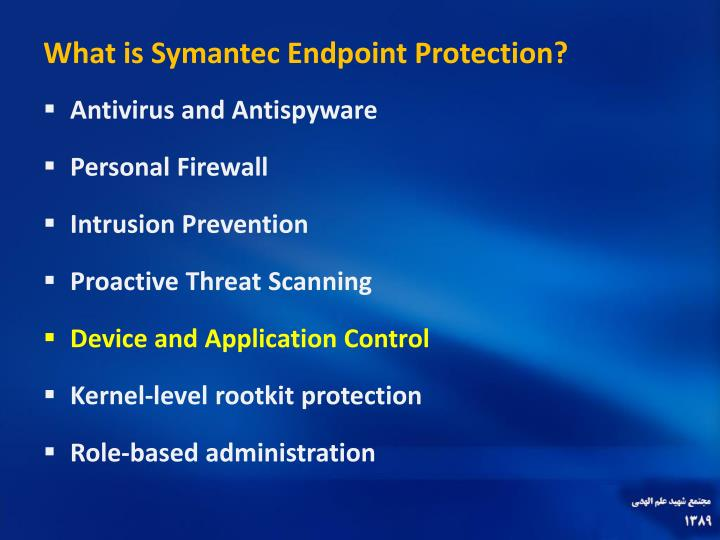 What is Symantec Endpoint Protection?