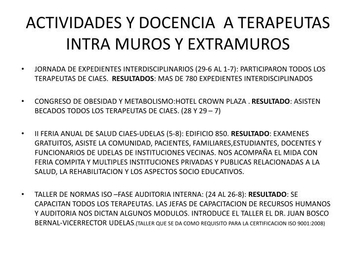 ACTIVIDADES Y DOCENCIA  A TERAPEUTAS