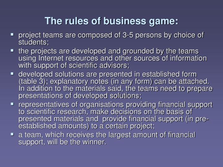 The rules of business game:
