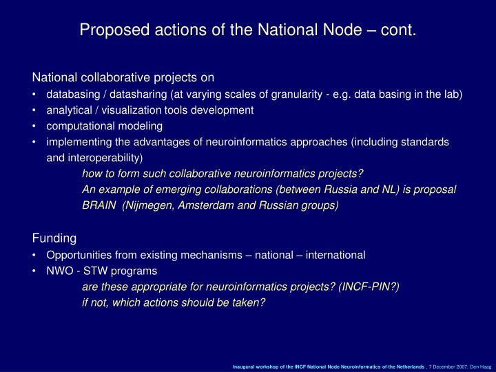 Proposed actions of the National Node – cont.
