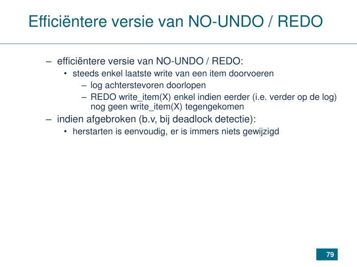 Efficiëntere versie van NO-UNDO / REDO