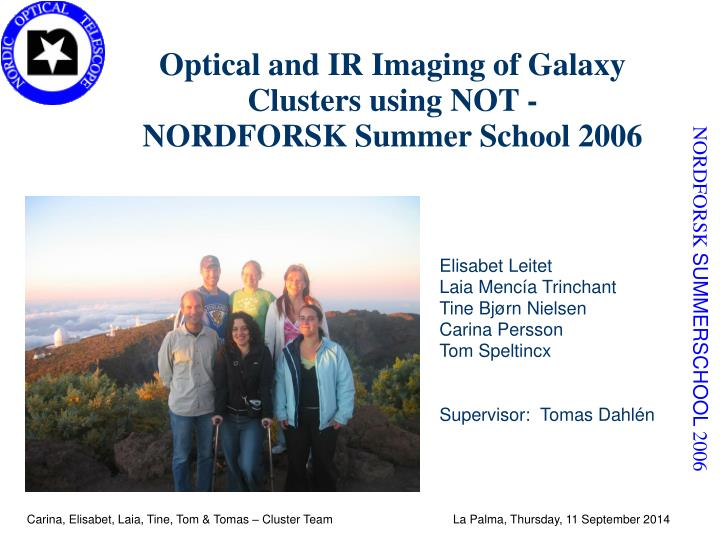 Optical and IR Imaging of Galaxy Clusters using NOT -
