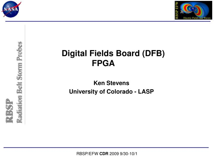 Digital Fields Board (DFB)
