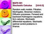 mafs 501 stochastic calculus 3 0 0 3
