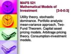 mafs 521 mathematical models of investment 3 0 0 3