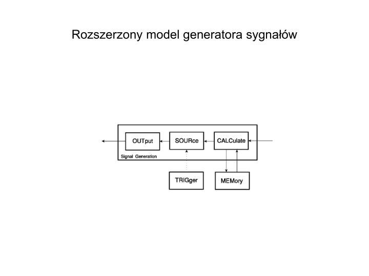 Rozszerzony model generatora sygnałów