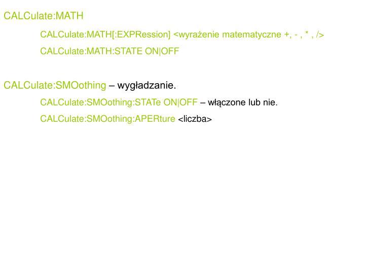 CALCulate:MATH