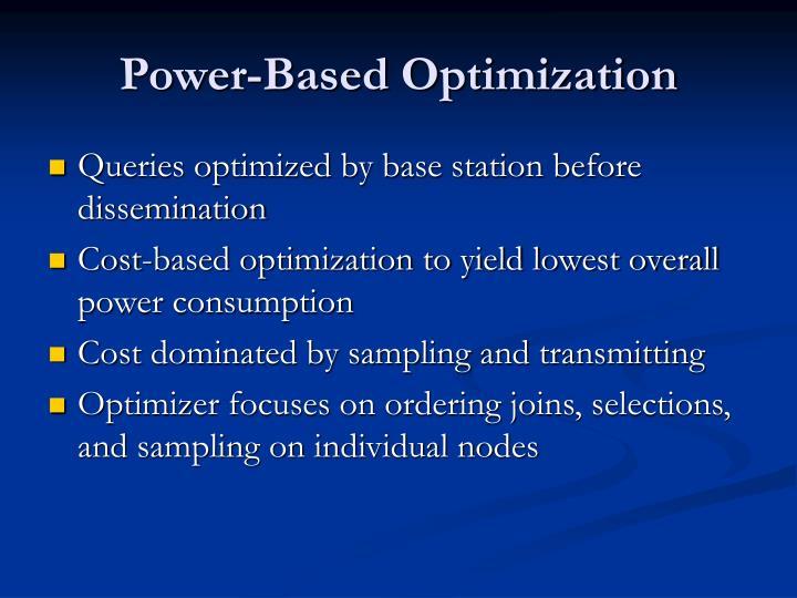 Power-Based Optimization