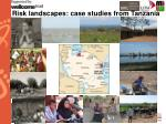 risk landscapes case studies from tanzania