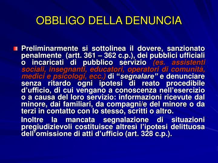 OBBLIGO DELLA DENUNCIA