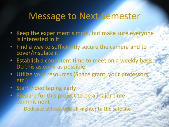 Message to Next Semester
