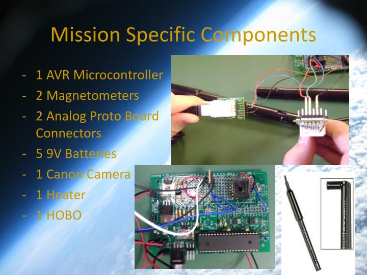Mission Specific Components