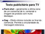 texto publicit rio para tv4