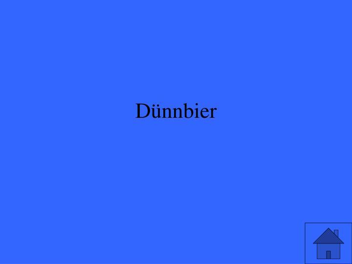 Dünnbier