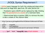 jvoql syntax requirement 1