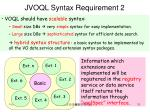 jvoql syntax requirement 2