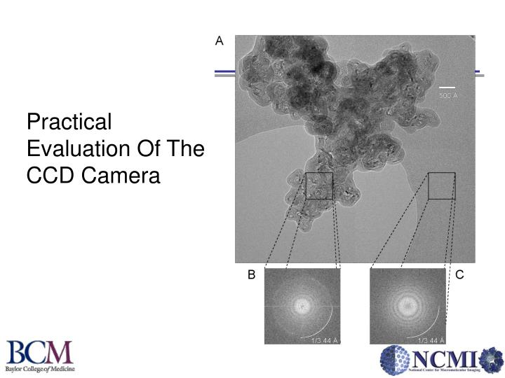 Practical Evaluation Of The CCD Camera