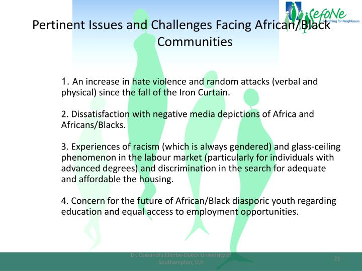 Pertinent Issues and Challenges Facing African/Black Communities