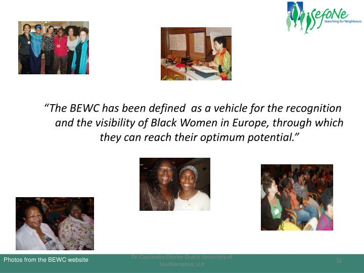 """The BEWC has been defined  as a vehicle for the recognition and the visibility of Black Women in Europe, through which they can reach their optimum potential."""