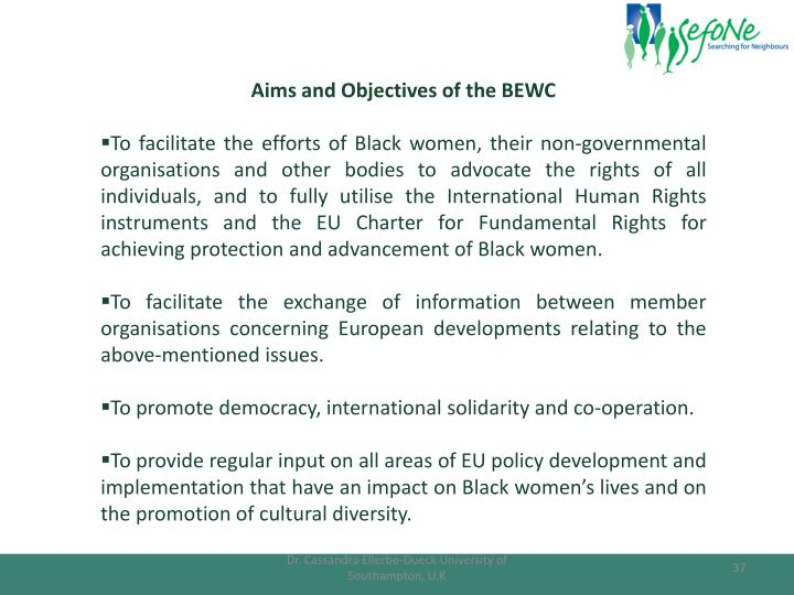 Aims and Objectives of the BEWC