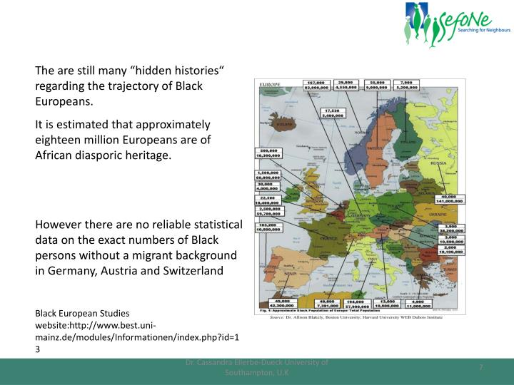 "The are still many ""hidden histories"" regarding the trajectory of Black Europeans."