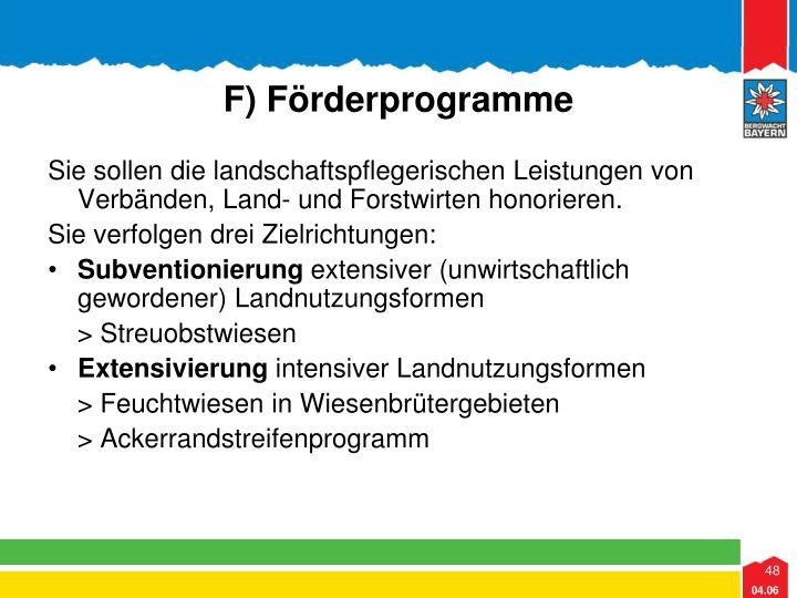 F) Förderprogramme