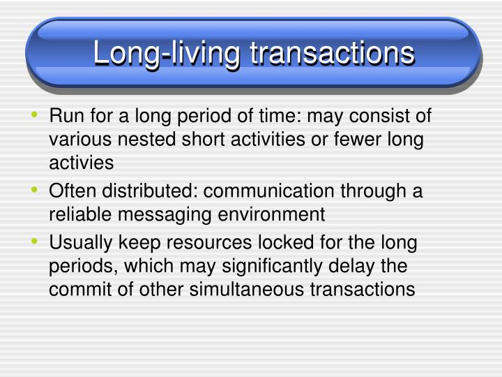 Long-living transactions