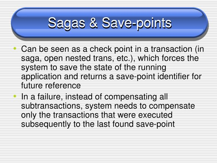 Sagas & Save-points