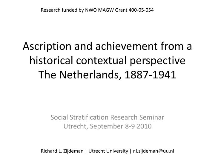 ascription and achievement from a historical contextual perspective the netherlands 1887 1941