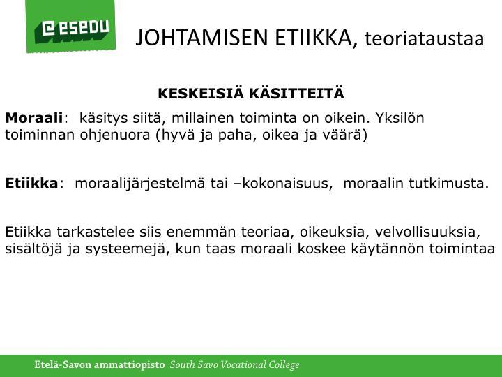 JOHTAMISEN ETIIKKA,