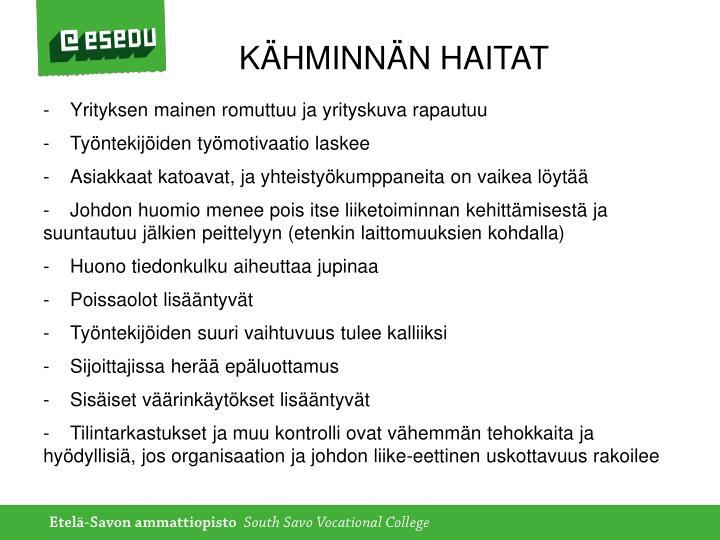 KÄHMINNÄN HAITAT