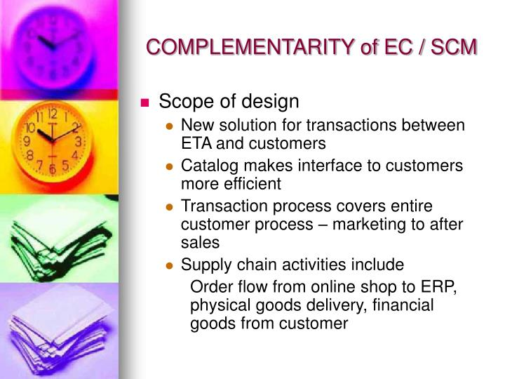 COMPLEMENTARITY of EC / SCM