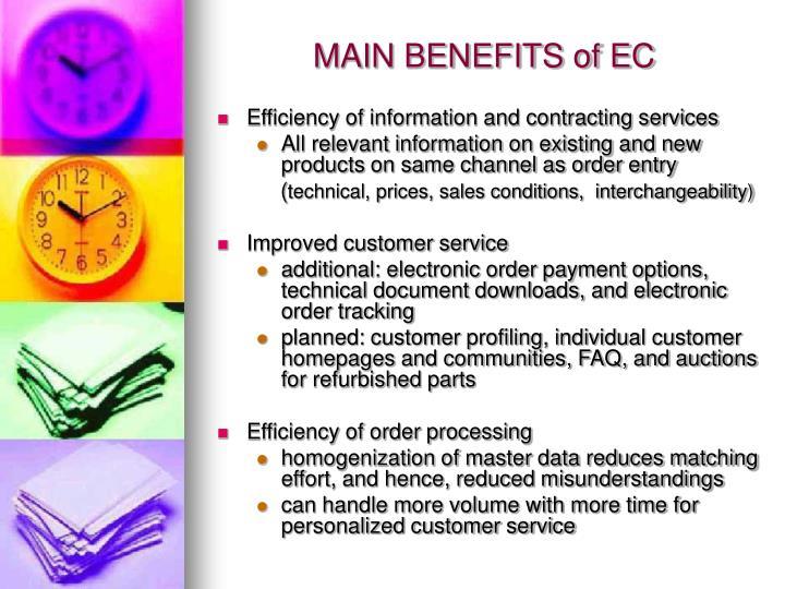 MAIN BENEFITS of EC