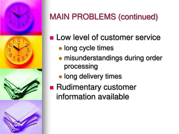 MAIN PROBLEMS (continued)