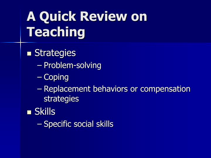 A Quick Review on Teaching