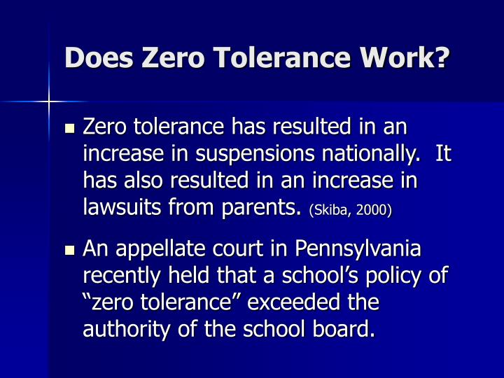 Does Zero Tolerance Work?