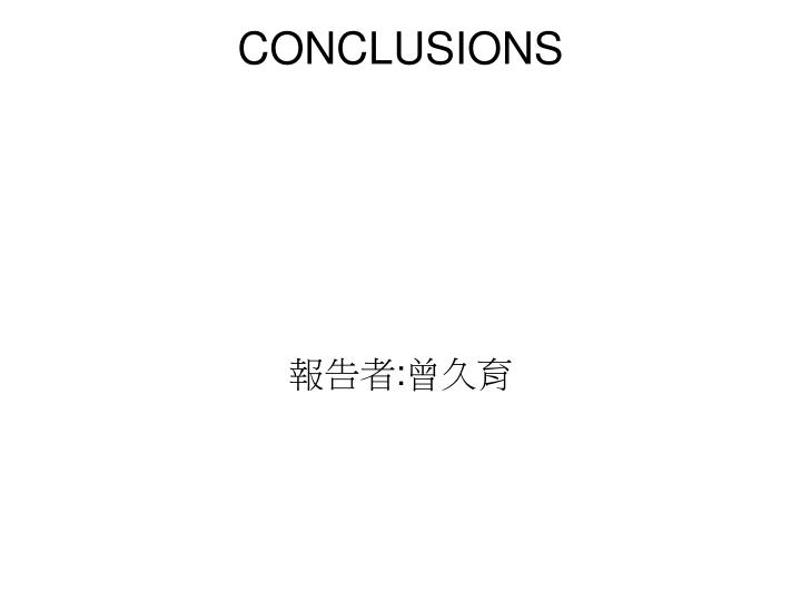 CONCLUSIONS