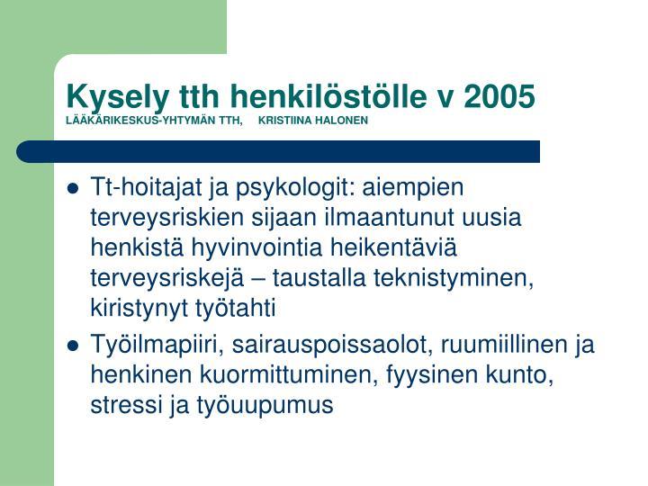Kysely tth henkilöstölle v 2005