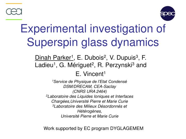 experimental investigation of superspin glass dynamics n.