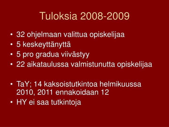 Tuloksia 2008-2009